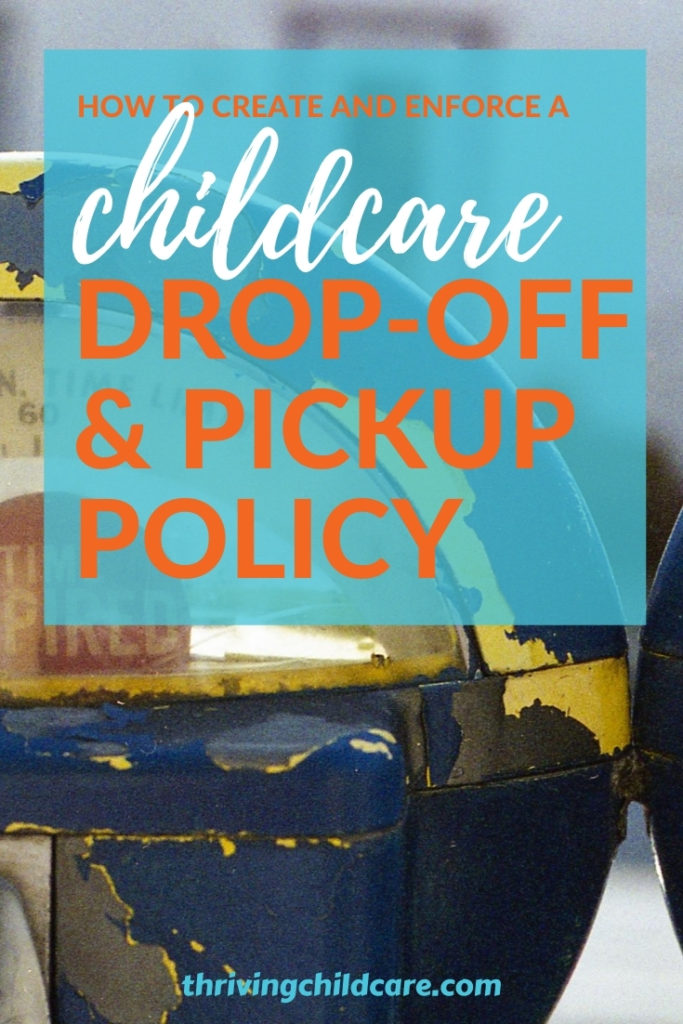 Drop-off & Pickup Policy