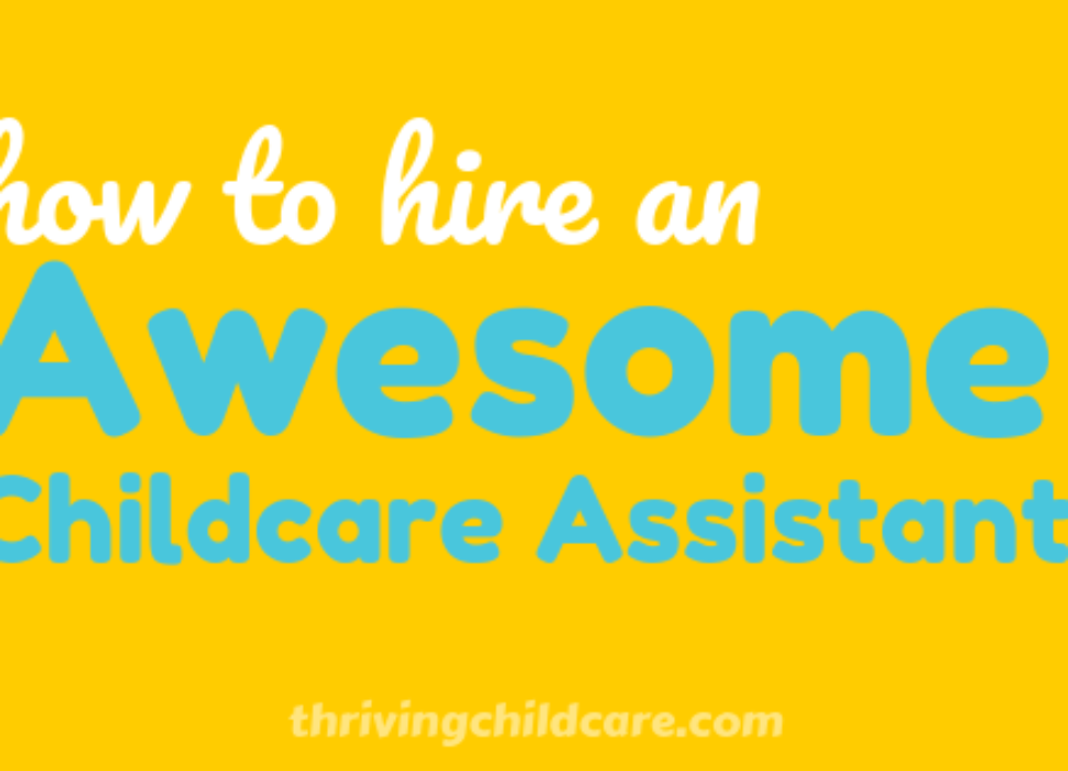 Hire an Awesome Childcare Assistant - TCC BL